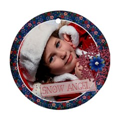 Snow Angel Ornament By Mikki   Round Ornament (two Sides)   E3b9auy4op9s   Www Artscow Com Front