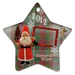 Santa Remember when 2010 ornament 23 - Ornament (Star)