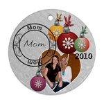 Mom Christmas Ornament - Round Ornament (Two Sides)