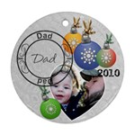 Dad Christmas Ornament - Round Ornament (Two Sides)