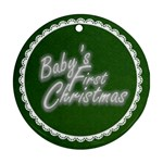 Baby s First ChristmasTraditional green & white round ornament - Round Ornament (Two Sides)