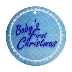 Baby s First Christmas Blue & White Round Ornament By Catvinnat   Round Ornament (two Sides)   Hgn7nkiyt5st   Www Artscow Com Front