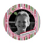 Photo Ornament 7 - Ornament (Round)