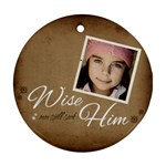 Christmas Wise Ornament - Ornament (Round)