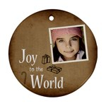 Christmas Joy to World Ornament - Ornament (Round)