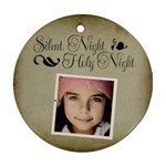 Christmas Silent Holy Night Ornament Clear - Ornament (Round)