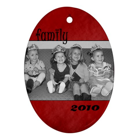 Oval Family 2010 Ornament By Amanda Bunn   Ornament (oval)   Rstuxxmrxo7e   Www Artscow Com Front