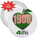 AKA 1908 4 life3 3  Button (10 pack)