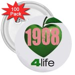 AKA 1908 4 life3 3  Button (100 pack)