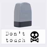 Don t touch - Rubber stamp - Name Stamp