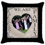We Are Family Throw Cushion - Throw Pillow Case (Black)