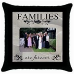Families are Forever Throw Cushion - Throw Pillow Case (Black)