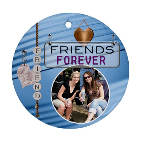 Forever Friends Ornament By Lil    Ornament (round)   E0r8eq3g9maw   Www Artscow Com Front