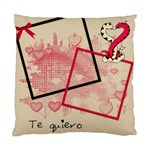 Te quiero - Standard Cushion Case (Two Sides)