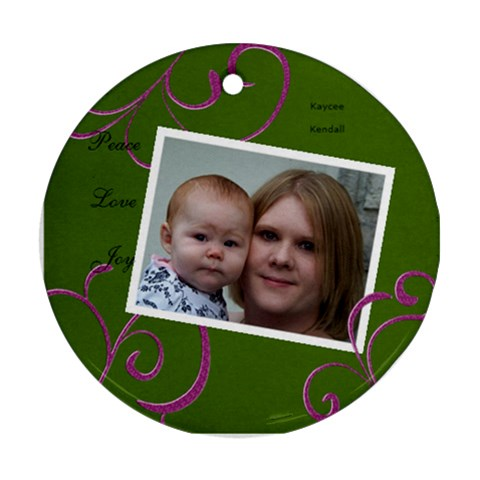 Kaycee & Kendall By Erica Evans   Ornament (round)   6fd9n0xzt5jl   Www Artscow Com Front