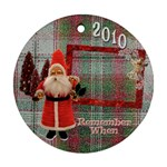 Santa Remember when plaid 2010 Christmas ornament round - Ornament (Round)