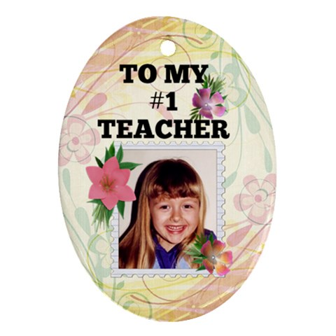 #1 Teacher Ornament By Lil    Ornament (oval)   6kk5078l12h0   Www Artscow Com Front