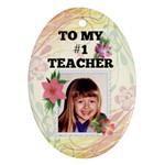 #1 Teacher ornament - Ornament (Oval)