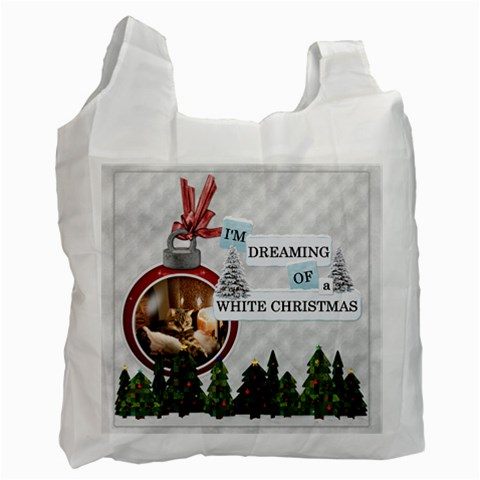 I m Dreaming Of A White Christmas Recycle Bag By Lil    Recycle Bag (one Side)   Srxlp76vdmdu   Www Artscow Com Front
