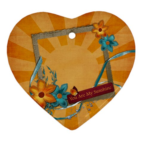 You Are My Sunshine  Ornament By Mikki   Ornament (heart)   Al3bv32g4do6   Www Artscow Com Front