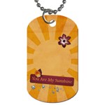 You are my sunshine-dogtag - Dog Tag (Two Sides)