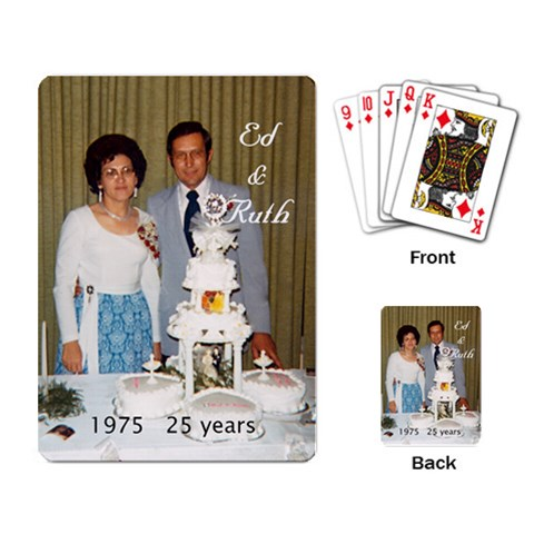 Ed & Ruth 25 Yrs  By Joyce    Playing Cards Single Design   Bg9w4ihi6fy6   Www Artscow Com Back