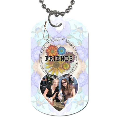 Friends Dog Tag By Lil    Dog Tag (one Side)   S7qtcb1te7da   Www Artscow Com Front