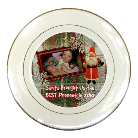 Santa Brought Us The Best Present In 2010 Plaid Decorative Plate By Ellan   Porcelain Plate   Ov0a8tbgspaq   Www Artscow Com Front