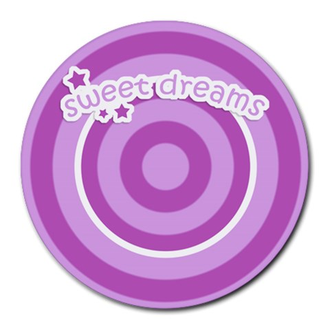 Sweet Dreams Mousepad 01 By Carol   Round Mousepad   Lmpb2to2macr   Www Artscow Com Front