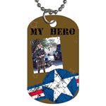 my hero - Dog Tag (One Side)