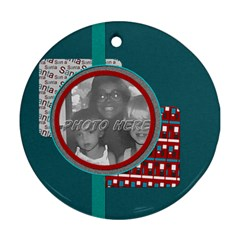 By Brooke Adkins (my Time Scraps)   Round Ornament (two Sides)   8ou250xpd9jz   Www Artscow Com Front