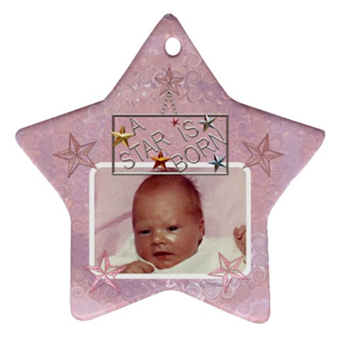 A Star Is Born Baby Girl Ornament By Lil    Ornament (star)   5nhd639fqg8g   Www Artscow Com Front