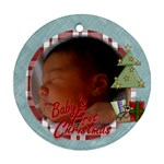 1st xmas - Ornament (Round)