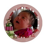 first chrissie - Ornament (Round)