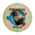 Precious Child Ornament - Ornament (Round)