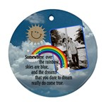 Somewhere over the Rainbow 1-Sided Ornament - Ornament (Round)