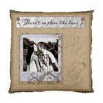 There s No Place Like Home 2-Sided Cushion - Standard Cushion Case (Two Sides)