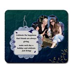 Celebrate Friends Large Mousepad