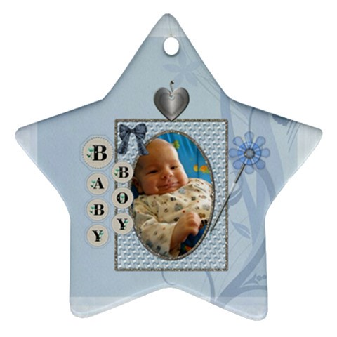 Baby Boy Star Ornament By Lil    Ornament (star)   A5hottxblylb   Www Artscow Com Front