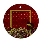 All I Want for Christmas Ornament 101 - Ornament (Round)