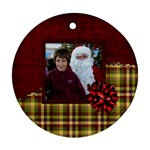 All I Want for Christmas Ornament 104 - Ornament (Round)