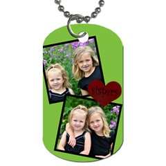 Sister Two Side Tag By Amanda Bunn   Dog Tag (two Sides)   225q7btieupy   Www Artscow Com Front