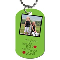 Sister Two Side Tag By Amanda Bunn   Dog Tag (two Sides)   225q7btieupy   Www Artscow Com Back