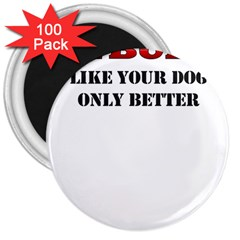 Pitbulls 3  Magnet (100 pack) by spendithere