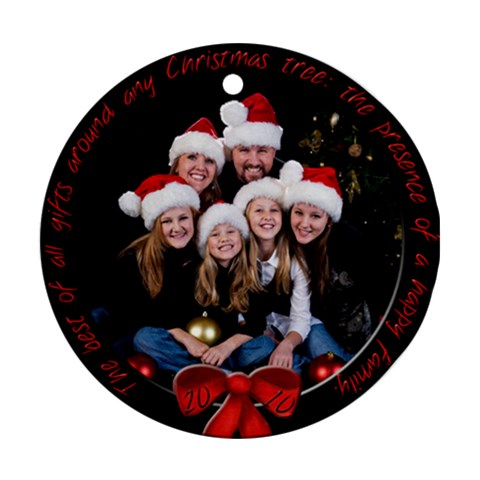 The Best Of All Gifts By Kristin   Ornament (round)   4wvka2jnxhxx   Www Artscow Com Front