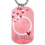 Dog Tag (2 sides) Be Mine - Dog Tag (Two Sides)