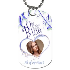 Old New Borrowed Blue Wedding All Of My Heart Dog Tag By Catvinnat   Dog Tag (two Sides)   77i14rz7xeuo   Www Artscow Com Front