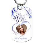 Old New Borrowed Blue Wedding All of my Heart Dog Tag - Dog Tag (Two Sides)