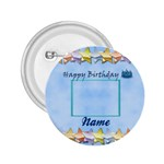 Happy Birthday button - 2.25  Button