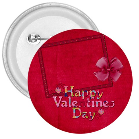 Happy Valentines Day Button 1 By Lisa Minor   3  Button   78hvm42nti6k   Www Artscow Com Front